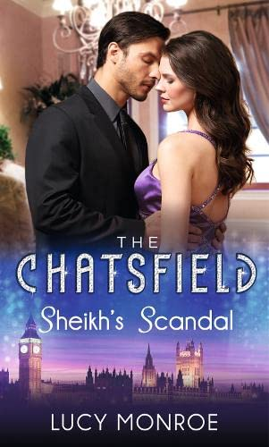 9780263246209: Sheikh's Scandal (The Chatsfield)
