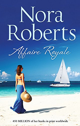 9780263246438: Affaire Royale (The Royals of Cordina)