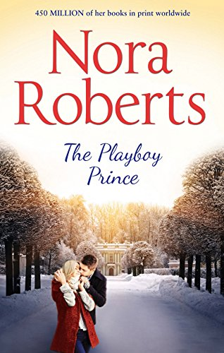 9780263246452: The Playboy Prince (The Royals of Cordina)