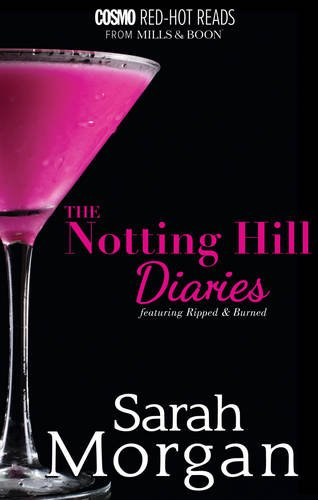 9780263246506: The Notting Hill Diaries: Burned