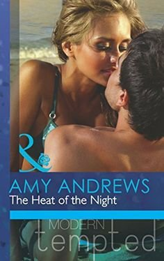 9780263246797: The Heat of the Night: The Heat of the Night / The Morning After the Night Before (Mills & Boon Modern Tempted)
