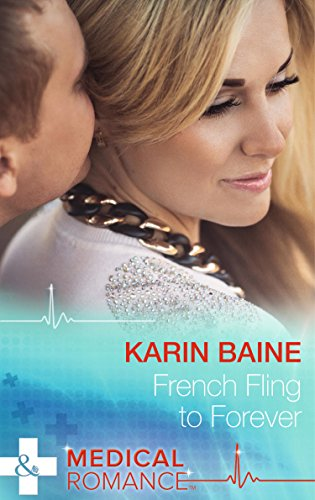 9780263247329: French Fling to Forever