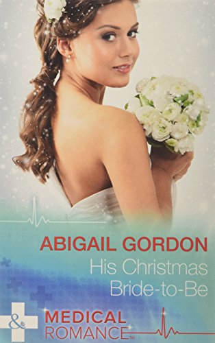 9780263247503: His Christmas Bride-to-be