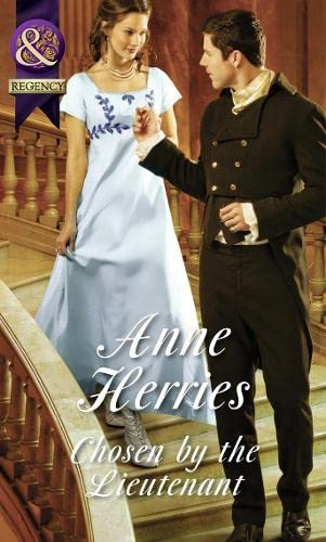 9780263247541: Chosen by the Lieutenant (Mills & Boon Historical)