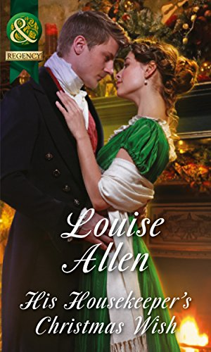 9780263248135: His Housekeeper's Christmas Wish (Lords of Disgrace, Book 1)