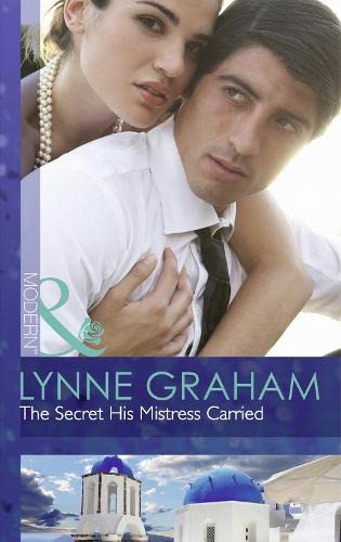 9780263248258: Secret His Mistress Carried (Mills and Boon Modern)