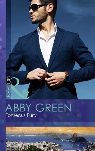 Fonsecas Fury (Billionaire Brothers, Book 1) (Modern): Green, Abby