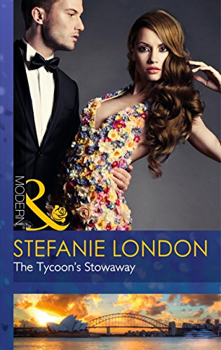 9780263248524: The Tycoon's Stowaway (Sydney's Most Eligible...)