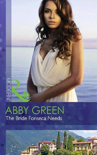 The Bride Fonseca Needs (Billionaire Brothers, Book: Green, Abby