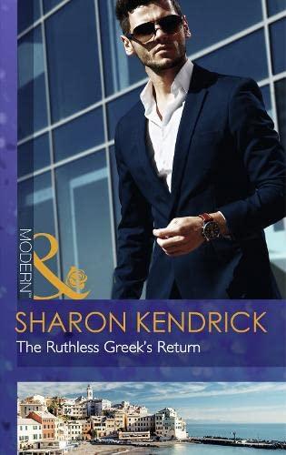 9780263248852: The Ruthless Greek's Return (Modern)