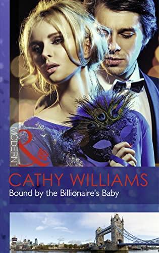 9780263248869: Bound by the Billionaire's Baby (Mills & Boon Modern)