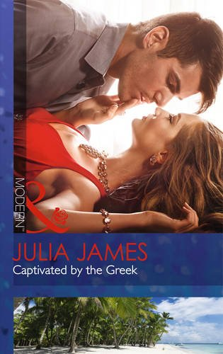 9780263248982: Captivated by the Greek (Mills & Boon Modern)