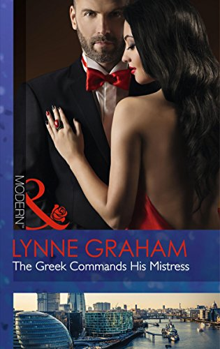 9780263249057: The Greek Commands His Mistress (Mills & Boon Modern)