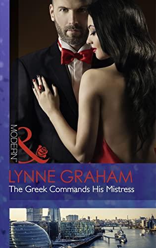 9780263249057: The Greek Commands His Mistress (Mills & Boon Modern)
