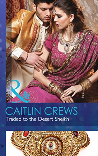 9780263249095: Traded to the Desert Sheikh (Mills & Boon Modern)