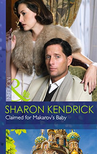 9780263249156: Claimed For Makarov's Baby (The Bond of Billionaires, Book 1)