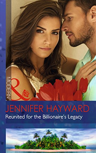 9780263249194: Reunited for the Billionaire's Legacy (Tenacious Tycoons)