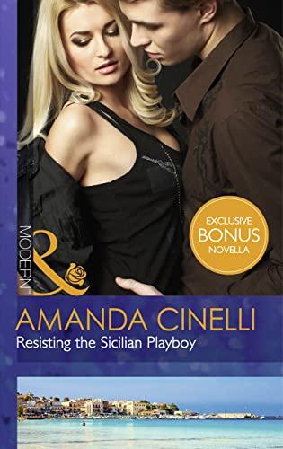9780263249217: Resisting the Sicilian Playboy