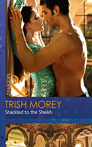 9780263249286: Shackled to the Sheikh (Mills & Boon Modern)