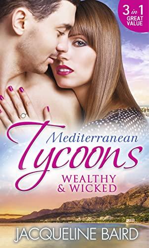 9780263250190: Mediterranean Tycoons: Wealthy & Wicked