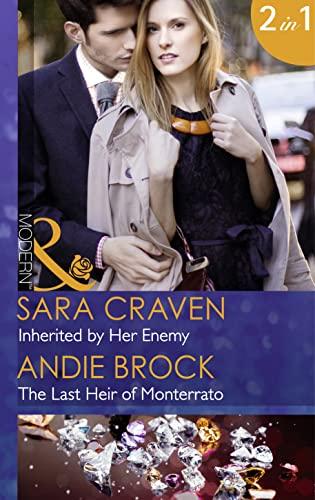 9780263250466: Inherited by Her Enemy (Mills & Boon Modern) (7 Sexy Sins - Book 1): Inherited by Her Enemy / The Last Heir of Monterrato