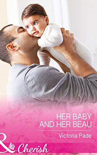 9780263251128: Her Baby and Her Beau (The Camdens of Colorado)