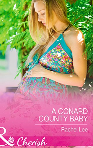 9780263251227: A Conard County Baby (Conard County: The Next Generation)