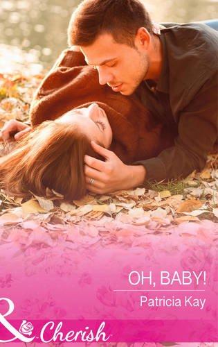 9780263251302: Oh, Baby! (Mills & Boon Cherish)
