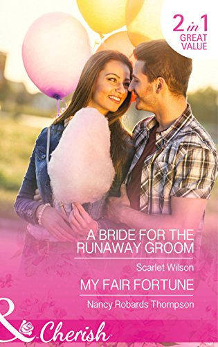9780263251333: A Bride For The Runaway Groom: A Bride for the Runaway Groom / My Fair Fortune (Summer Weddings)