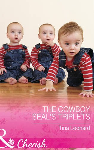9780263251531: The Cowboy SEAL's Triplets