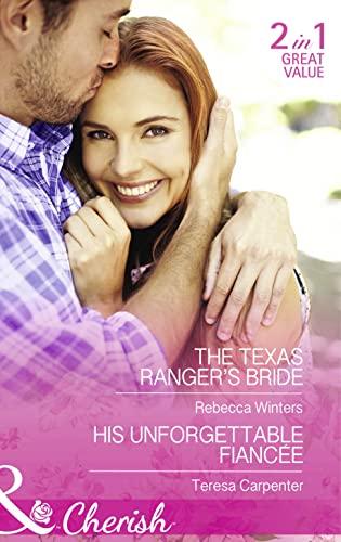 9780263251562: The Texas Ranger's Bride (Mills & Boon Cherish)