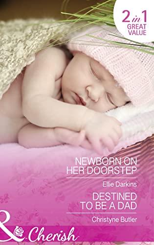 9780263251678: Newborn on Her Doorstep (Mills & Boon Cherish)