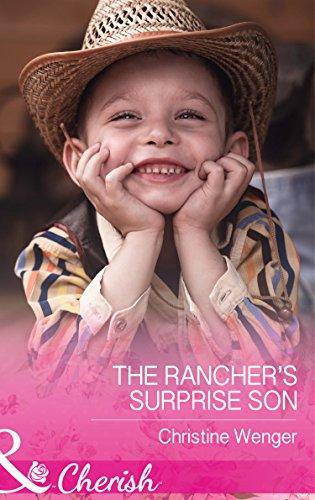 9780263251708: The Rancher's Surprise Son