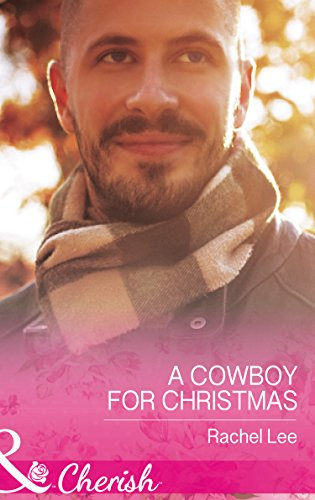 A Cowboy for Christmas (Mills & Boon Cherish): HARPER COLLINS
