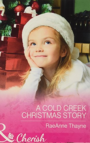 9780263251944: A Cold Creek Christmas Story