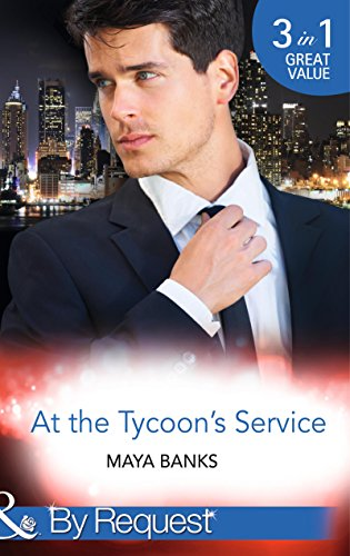 9780263252057: At the Tycoon's Service: The Tycoon's Pregnant Mistress / The Tycoon's Rebel Bride / The Tycoon's Secret Affair (By Request)