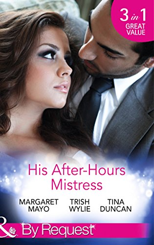 His After-Hours Mistress: The Rich Man's Reluctant: Duncan, Tina
