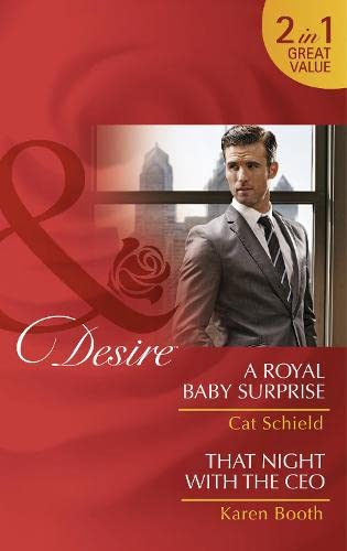 9780263252743: A Royal Baby Surprise: A Royal Baby Surprise / That Night with the CEO (The Sherdana Royals)