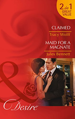 9780263252767: Claimed: Claimed / Maid for a Magnate (The Diamond Tycoons)