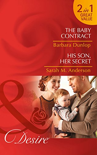 9780263252774: The Baby Contract: The Baby Contract / His Son, Her Secret (Billionaires and Babies)