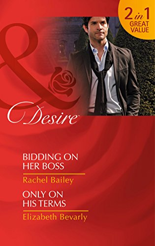 9780263252781: Bidding On Her Boss: Bidding on Her Boss / Only on His Terms (The Hawke Brothers)