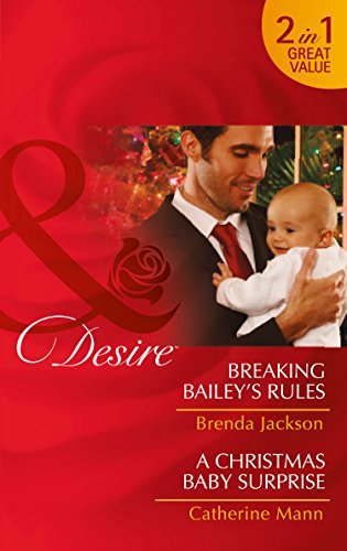 9780263252842: Breaking Bailey's Rules (Mills and Boon Desire)