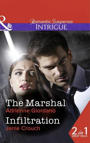 The Marshal (Mills & Boon Intrigue): Mills & Boon