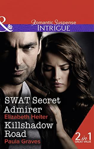 Swat Secret Admirer