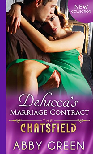 Deluccas Marriage Contract (The Chatsfield, Book 10): Green, Abby