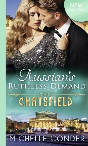 9780263253351: Russian's Ruthless Demand (The Chatsfield)
