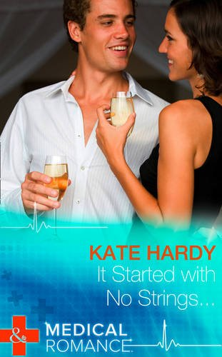 It Started With No Strings: Hardy, Kate