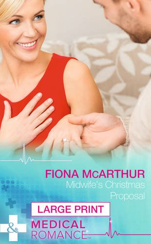 Midwife's Christmas Proposal (Christmas in Lyrebird Lake): Mcarthur, Fiona