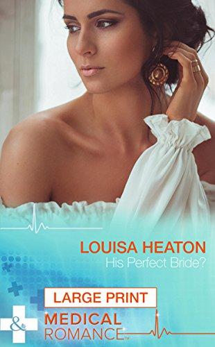His Perfect Bride?: Heaton, Louisa