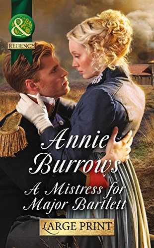 9780263255676: A Mistress for Major Bartlett (Mills & Boon Large Print Historical)